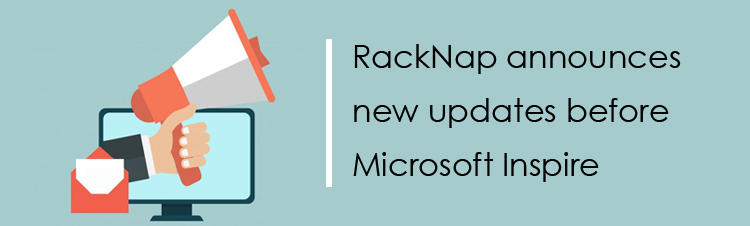 RackNap announces new updates before Microsoft Inspire